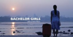 Bachelor Girls is a 2016 film by Shikha Makan about the challenge of finding appropriate housing as a single woman […]